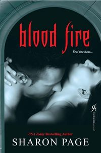 Blood Fire Book Cover, written by Sharon Page