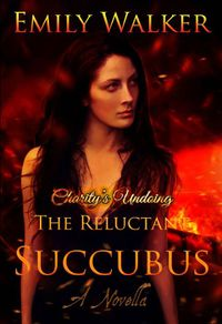The Reluctant Succubus Revised eBook Cover, written by Emily Walker