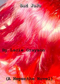 Bad Juju eBook Cover, written by Lacie Grayson