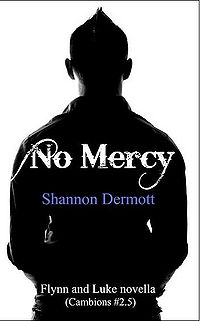 No Mercy eBook Cover, written by Shannon Dermott