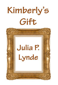 Kimberly's Gift eBook Cover, written by Julia P. Lynde