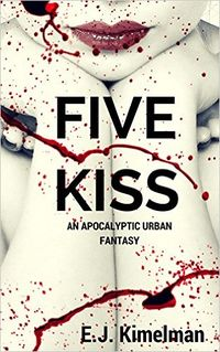 Five Kiss eBook Cover, written by E.J. Kimelman and Emily Kimelman