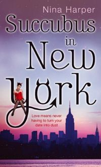 Succubus in New York Book Cover, written by Nina Harper