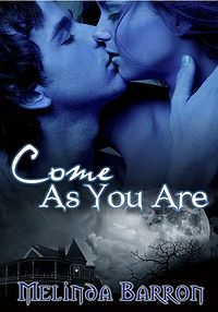 Come As You Are eBook Cover, written by Melinda Barron