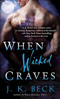 When Wicked Craves Book Cover, written by J.K. Beck