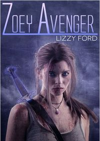 Zoey Avenger eBook Cover, written by Lizzy Ford