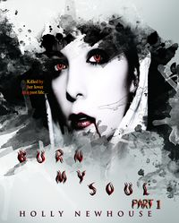 Burn My Soul eBook Cover, written by Holly Newhouse