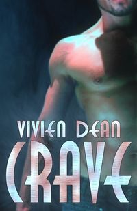 Crave eBook Cover, written by Vivien Dean