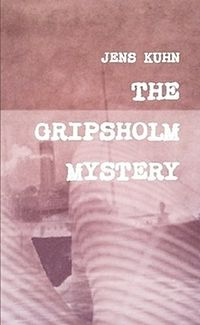 The Gripsholm Mystery Book Cover, written by Jens Kuhn