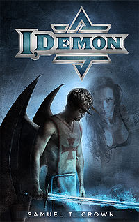 I, Demon eBook Cover, written by Samuel T. Crown
