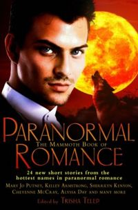 The Mammoth Book of Paranormal Romance Book Cover, edited by Trisha Telep