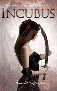 Incubus eBook Cover, written by Jennifer Quintenz