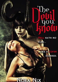 The Devil You Know eBook Cover, written by Nora Nix