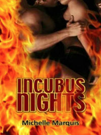 Incubus Nights eBook Cover, written by Michelle Marquis