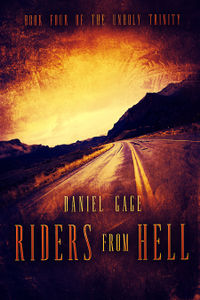 Riders From Hell eBook Cover, written by Daniel Gage