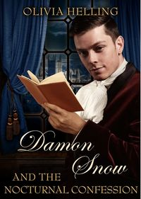 Damon Snow and the Nocturnal Confession eBook Cover, written by Olivia Helling