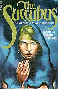 The Succubus Book Cover, written by Kenneth Rayner Johnson