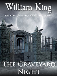 The Graveyard Night eBook Cover, written by William King