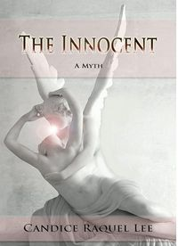 The Innocent: A Myth eBook Cover, written by Candice Raquel Lee