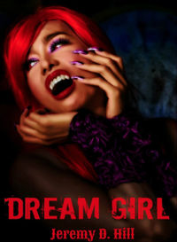 Dream Girl eBook Cover, written by Jeremy D. Hill