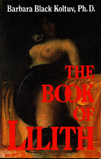 The Book of Lilith Book Cover, written by Barbara Black Koltuv