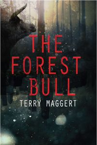 The Forest Bull eBook Cover, written by Terry Maggert