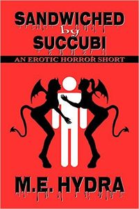 Sandwiched by Succubi eBook Cover, written by M.E. Hydra