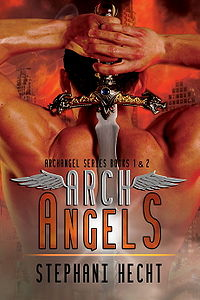 Archangels: Books 1 and 2 Book Cover, written by Stephani Hecht