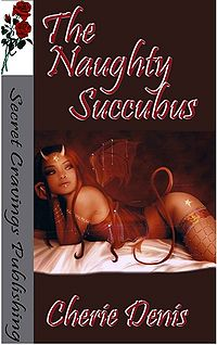 The Naughty Succubus eBook Cover, written by Cherie Denis