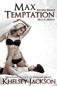 Max Temptation eBook Cover, written by Khelsey Jackson