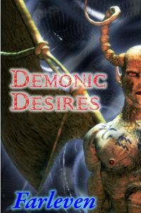 Demonic Desires: An Erotic Transformation Story eBook Cover, written by Farleven