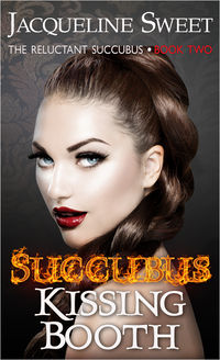 Succubus Kissing Booth eBook Cover, written by Jacqueline Sweet