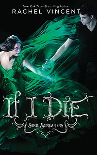 If I Die Book Cover, written by Rachel Vincent