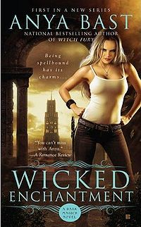 Wicked Enchantment Book Cover, written by Anya Bast
