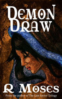 Demon Draw eBook Cover, written by R. Moses