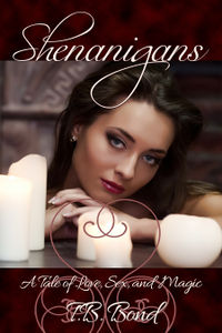 Shenanigans eBook Cover, written by T.B. Bond