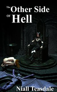 The Other Side of Hell eBook Cover, written by Niall Teasdale