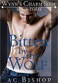 Bitten by the Wolf eBook Cover, written by AC Bishop
