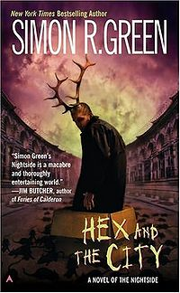Hex and the City Book Cover, written by Simon R. Green