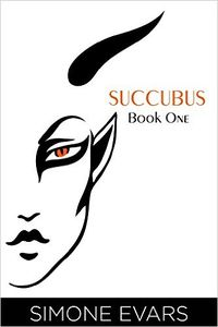 Succubus: Book One (Devour) eBook Cover, written by Simone Evars