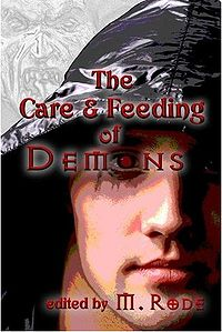 The Care and Feeding of Demons eBook Cover, edited by M. Rode