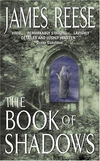 The Book of Shadows Book Cover, written by James Reese