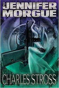 The Jennifer Morgue Hardcover Book Cover, written by Charles Stross