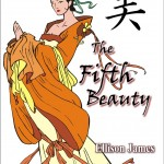 The Fifth Beauty by Ellison James.