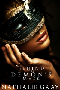 Behind The Demons Mask by Nathalie Gray