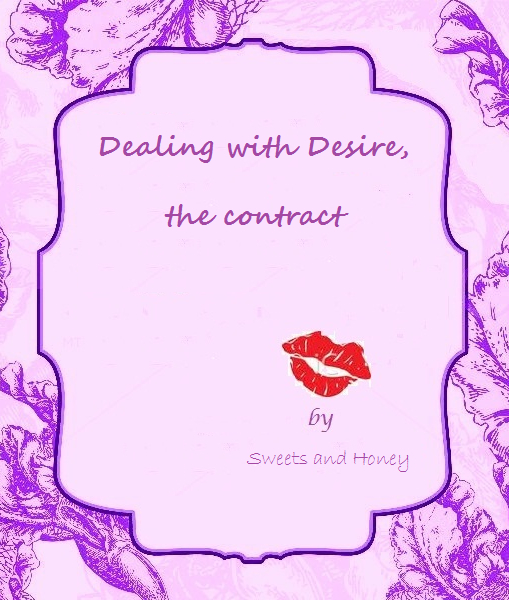 Dealing with Desire by Sweets and Honey
