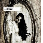 Belong by George Wilhite
