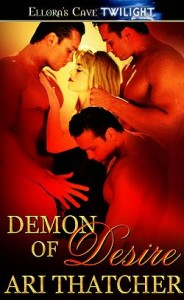 Demon of Desire by Ari Thatcher