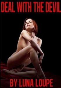 Deal With The Devil: An Erotic Tale by Luna Loupe