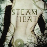 Steam Heat by Elizabeth Darvill